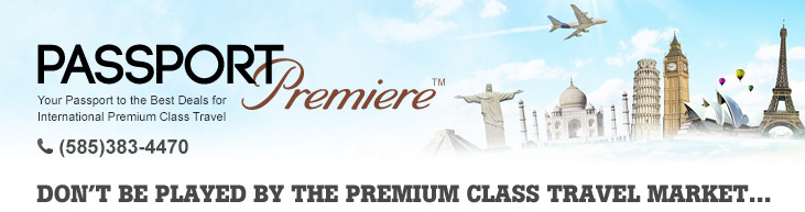 Passport Premiere   Your Passport to the Best Deals for International Premium Class Travel    (585)383-4470   Don't be played by the premium class travel market… Learn how to play!